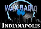 Wax Radio, Indianapolis